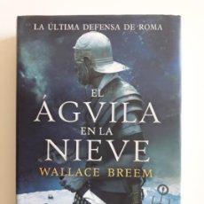 Libros de segunda mano: EL ÁGUILA EN LA NIEVE ALAMUT.. Lote 194657323