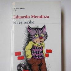 Libros de segunda mano: EL REY RECIBE. MENDOZA EDUARDO. 2018. Lote 194668101