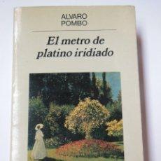 Libros de segunda mano: EL METRO DE PLATINO IRIDIADO. POMBO ÁLVARO. 1990. Lote 194668463