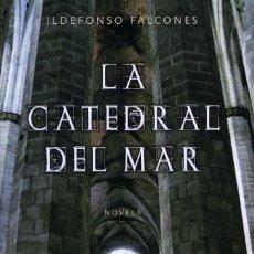 Libros de segunda mano: LA CATEDRAL DEL MAR. IDELFONSO FALCONES. Lote 194674981