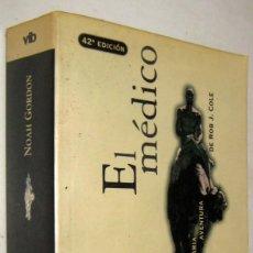 Libros de segunda mano: EL MEDICO - NOAH GORDON. Lote 194717345