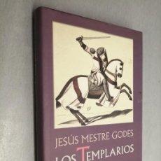 Libros de segunda mano: LOS TEMPLARIOS, ALBA Y CREPÚSCULO DE LOS CABALLEROS / JESÚS MESTRE GODES / CÍRCULO DE LECTORES. Lote 194720346