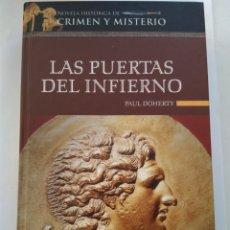 Libros de segunda mano: LAS PUERTAS DEL INFIERNO/PAUL DOHERTY. Lote 194739142