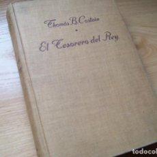 Libros de segunda mano: EL TESORERO DEL REY, THOMAS B. COSTAIN (NOVELA HISTÓRICA SOBRE EL REY CARLOS VII DE FRANCIA). Lote 194740348