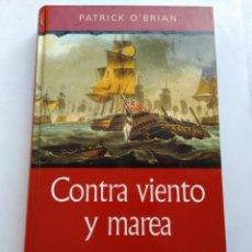 Libros de segunda mano: CONTRA VIENTO Y MARES/PATRICK O'BRIAN. Lote 194742116