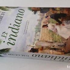 Libros de segunda mano: 2018 - GUARCH - EL INDIANO. UNA EPOPEYA DE LOS HACENDADOS Y ESCLAVISTAS ESPAÑOLES DEL SIGLO XIX. Lote 194776928