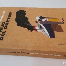 Libros de segunda mano: 2019 - ILDEFONSO GARCÍA SERENA - EL HIJO DEL DOCTOR. Lote 194777002