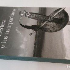 Libros de segunda mano: 2017 - JUAN AGUAYO - LA HEREDERA Y LOS USURPADORES. Lote 194777168