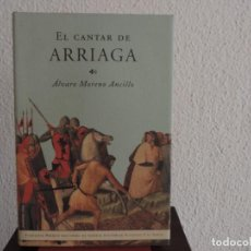 Libros de segunda mano: EL CANTAR DE ARRIAGA (ALVARO MORENO ANCILLO) EDITORIAL MARTÍNEZ ROCA. Lote 194777326