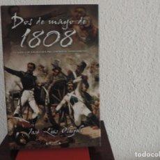 Libros de segunda mano: DOS DE MAYO DE 1808 (JOSÉ LUIS OLAIZOLA) EDICIONES B. Lote 194777540