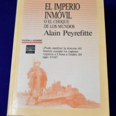 Libros de segunda mano: EL IMPERIO INMÓVIL O EL CHOQUE DE LOS MUNDOS. PEYREFITTE, ALAIN. Lote 194779911