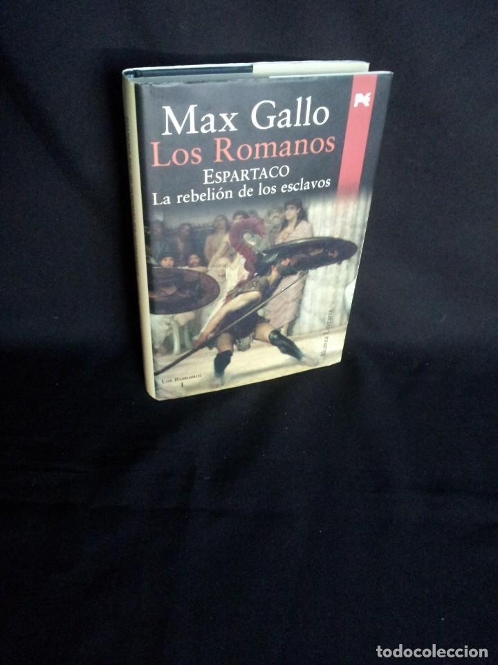 MAX GALLO - LOS ROMANOS I - ESPARTACO LA REBELION DE LOS ESCLAVOS - ALIANZA EDITORIAL 2007 (Libros de Segunda Mano (posteriores a 1936) - Literatura - Narrativa - Novela Histórica)
