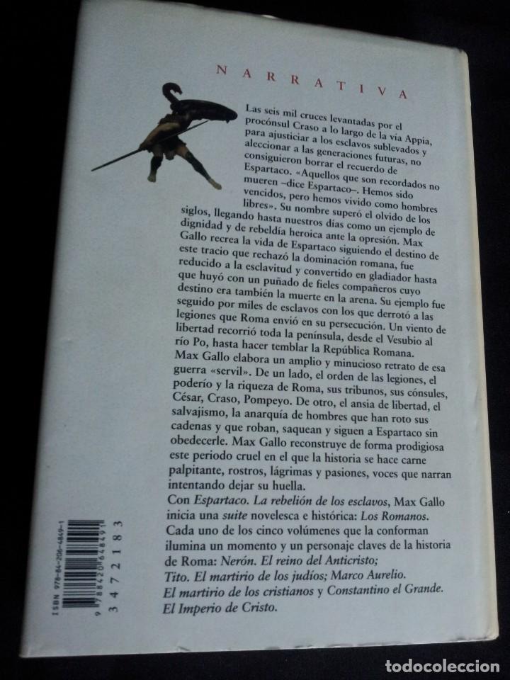 Libros de segunda mano: MAX GALLO - LOS ROMANOS I - ESPARTACO LA REBELION DE LOS ESCLAVOS - ALIANZA EDITORIAL 2007 - Foto 2 - 194866488