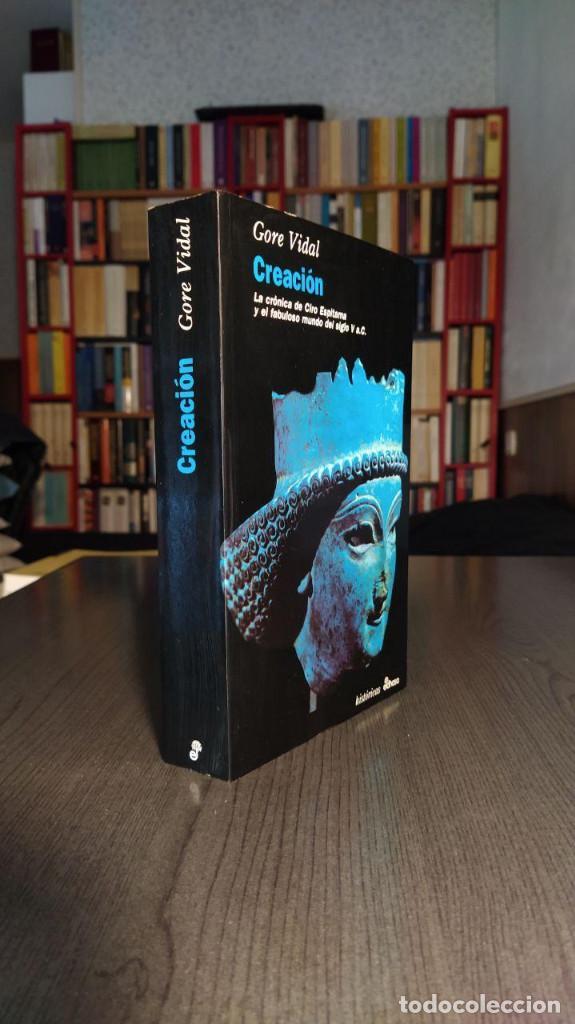 Libros de segunda mano: CREACION. GORE VIDAL Ed. Edhasa - Foto 5 - 194880318