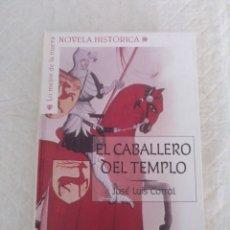 Libros de segunda mano: EL CABALLERO DEL TEMPLO. JOSÉ LUIS CORRAL. LO MEJOR DE LA NUEVA NOVELA HISTÓRICA. LIBRO. Lote 194892553