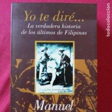 Libros de segunda mano: MANUEL LEGUINECHE - YO TE DIRÉ... - EL PAÍS/AGUILAR, 1998, 2ª ED.. Lote 194900432