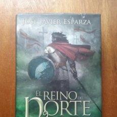 Libros de segunda mano: EL REINO DEL NORTE, JOSE JAVIER ESPARZA, LA ESFERA DE LOS LIBROS, 2014, ASTURIAS. Lote 194947751