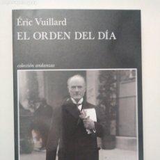 Libros de segunda mano: EL ORDEN DEL DIA / ERIC VUILLARD. Lote 194957758