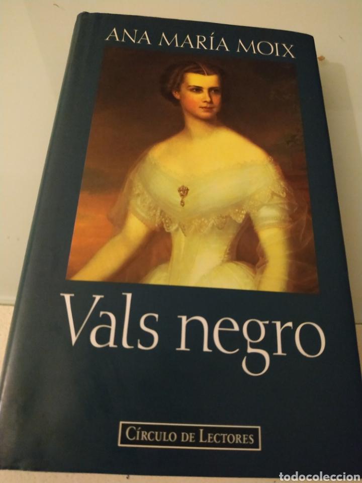 VALS NEGRO ANA MARÍA MOIX (Libros de Segunda Mano (posteriores a 1936) - Literatura - Narrativa - Novela Histórica)