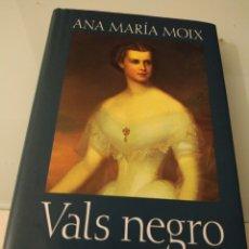 Libros de segunda mano: VALS NEGRO ANA MARÍA MOIX. Lote 195033113
