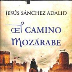 Libros de segunda mano: EL CAMINO MOZÁRABE. Lote 195044711