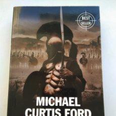 Libros de segunda mano: LA ODISEA DE LOS DIEZ MIL/MICHAEL CURTIS FORD. Lote 195066598