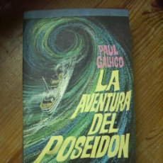 Libros de segunda mano: LA AVENTURA DEL POSEIDON, PAUL GALLICO. L.8136-572. Lote 195071457