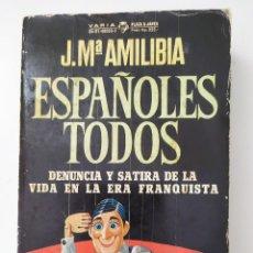 Libros de segunda mano: ESPAÑOLES DE JOSE MARIA AMILIBIA. Lote 195094423