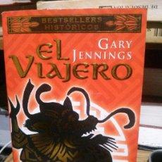 Libros de segunda mano: EL VIAJERO, GARY JENNINGS, BOOKET. Lote 195124536