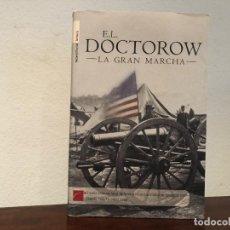 Libros de segunda mano: LA GRAN MARCHA. E.L.DOCTOROW. ROCA EDITORIAL LETTERA. GUERRA CIVIL AMERICANA. PREMIO PEN /FAULKNER . Lote 195126210