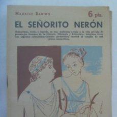 Libros de segunda mano: REVISTA LITERARIA : EL SEÑORITO NERON, DE MAURICE BARING . 1958. Lote 195142067