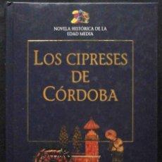 Libros de segunda mano: LOS CIPRESES DE CÓRDOBA (YAEL GUILADI) NOVELA HISTÓRICA.. Lote 195146707