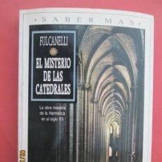 Libros de segunda mano: EL MISTERIO DE LAS CATEDRALES - FULCANELLI PLAZA JANE 1990. Lote 195149596