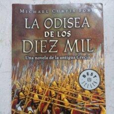 Libros de segunda mano: MICHAEL CURTIS FORD. LA ODISEA DE LOS DIEZ MIL. DEBOLSILLO 2003. Lote 195160182