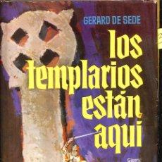 Libros de segunda mano: LOS TEMPLARIOS ESTAN AQUI - GERARD DE SEDE - CIRCULO BLANCO. Lote 195192441