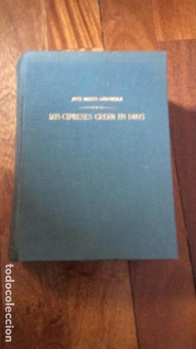 Libros de segunda mano: LOS CIPRESES CREEN EN DIOS. JOSÉ MARÍA GIRONELLA. EDICIÓN DE 1961 - Foto 2 - 195204508