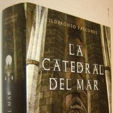 Libros de segunda mano: LA CATEDRAL DEL MAR - ILDEFONSO FALCONES. Lote 195214711