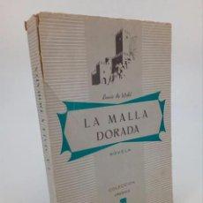 Libros de segunda mano: LA MALLA DORADA (LOUIS DE WOHL) DINOR, 1955. Lote 195215562