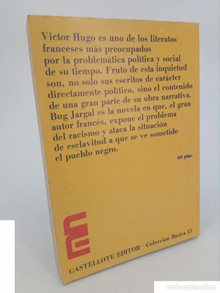 Libros de segunda mano: BUG JARGAL (Victor Hugo) Castellote, 1973. OFRT - Foto 2 - 195215732