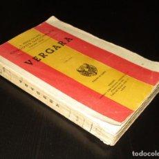 Libros de segunda mano: VERGARA. BENITO PÉREZ GALDÓS. EPISODIOS NACIONALES. EDICIÓN DE CASA HERNANDO DE 1941.. Lote 195215831