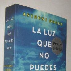 Libros de segunda mano: LA LUZ QUE NO PUEDES VER - ANTHONY DOERR. Lote 195218503