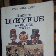 Libros de segunda mano: EL AFFAIRE DREYFUS EN ESPAÑA. Lote 195237496