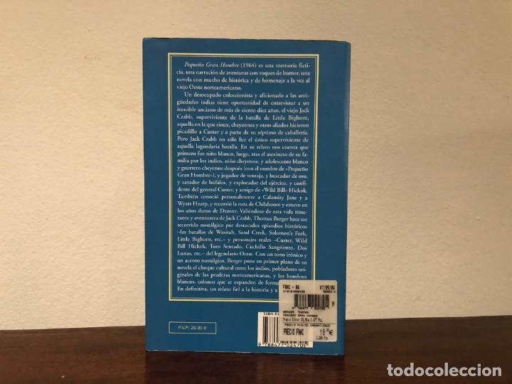 Libros de segunda mano: Pequeño Gran Hombre. Thomas Berger. Valdemar. Lejano Oeste. Indios Cheyennes. - Foto 3 - 195333245