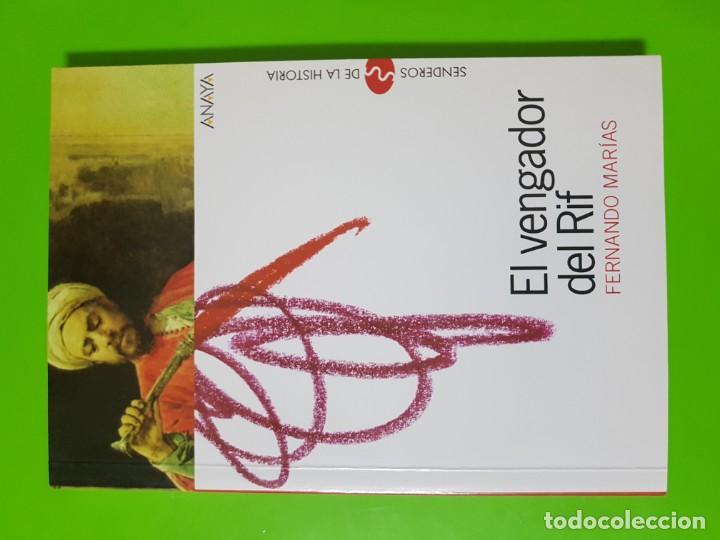 EL VENGADOR DEL RIF POR FERNANDO MARÍAS EN RÚSTICA (Libros de Segunda Mano (posteriores a 1936) - Literatura - Narrativa - Novela Histórica)