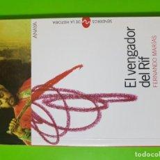 Libros de segunda mano: EL VENGADOR DEL RIF POR FERNANDO MARÍAS EN RÚSTICA. Lote 195339503