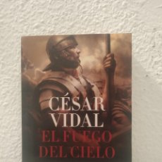 Libros de segunda mano: LIBRO EL FUEGO DEL CIELO CÉSAR VIDAL. Lote 195436997
