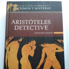 Libros de segunda mano: ARISTÓTELES DETECTIVE/MARGARET DOODY. Lote 195437497