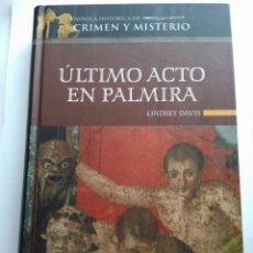 Libros de segunda mano: ÚLTIMO PACTO EN PALMIRA/LINDSEY DAVIS. Lote 195439710