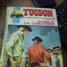 Libros de segunda mano: PUEBLO DE COBARDES, TUCSON. N.1111-804. Lote 195461940
