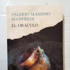 Libros de segunda mano: LIBRO / VALERIO MASSIMO MANFREDI / EL ORÁCULO 2016. EDICIONES EL PAÍS. Lote 195489208